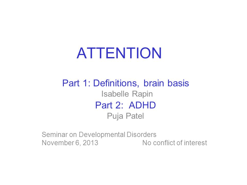 Part 1: Definitions, brain basis Isabelle Rapin