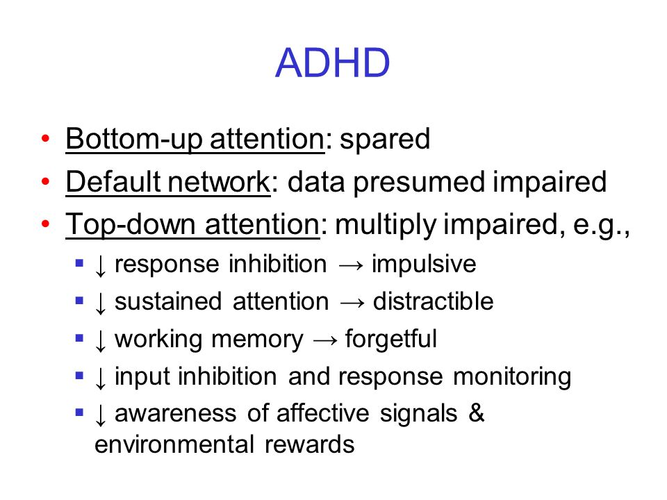 ADHD Bottom-up attention: spared