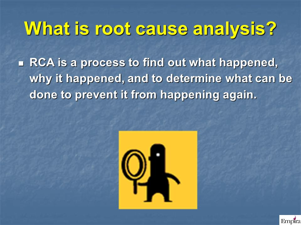 What is root cause analysis