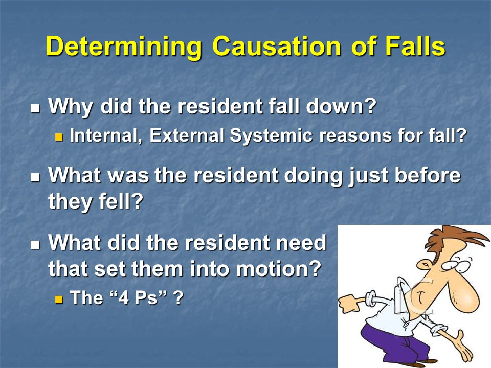 Determining Causation of Falls