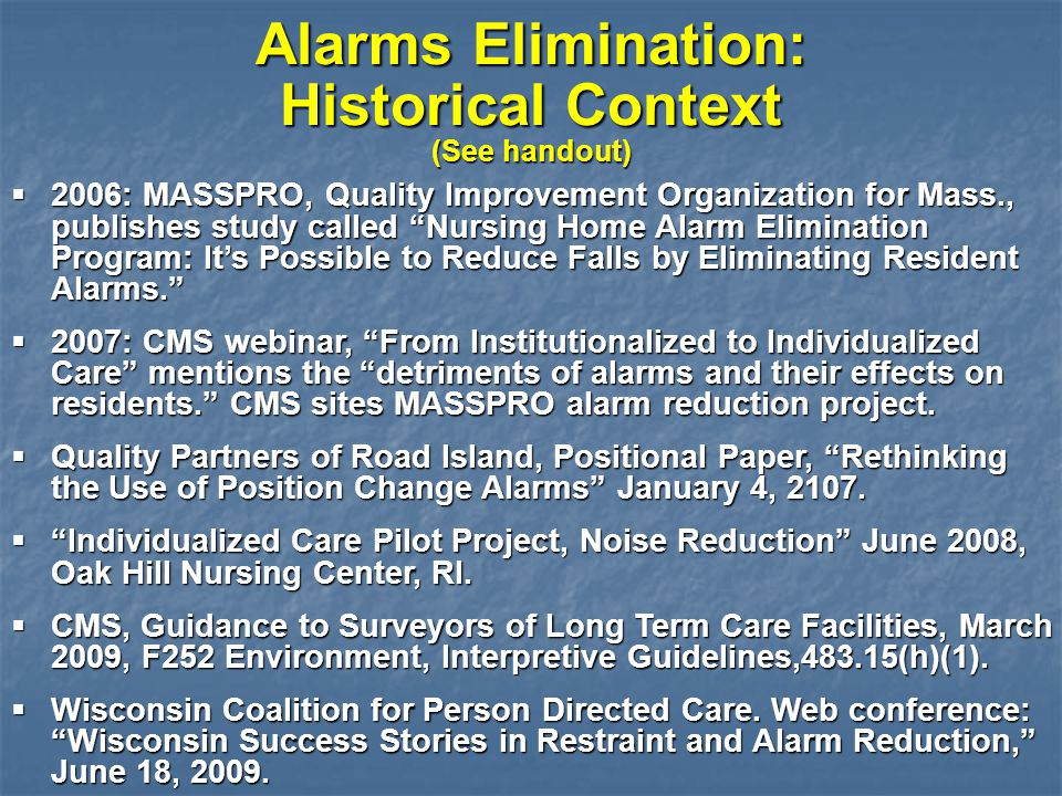 Alarms Elimination: Historical Context (See handout)