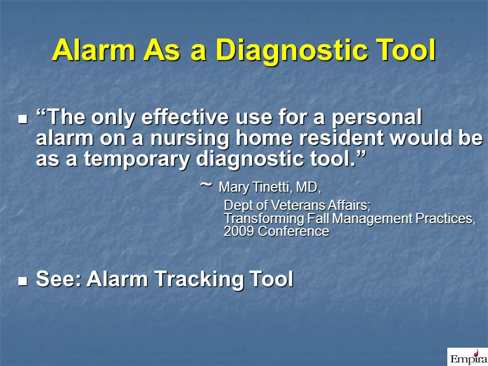 Alarm As a Diagnostic Tool