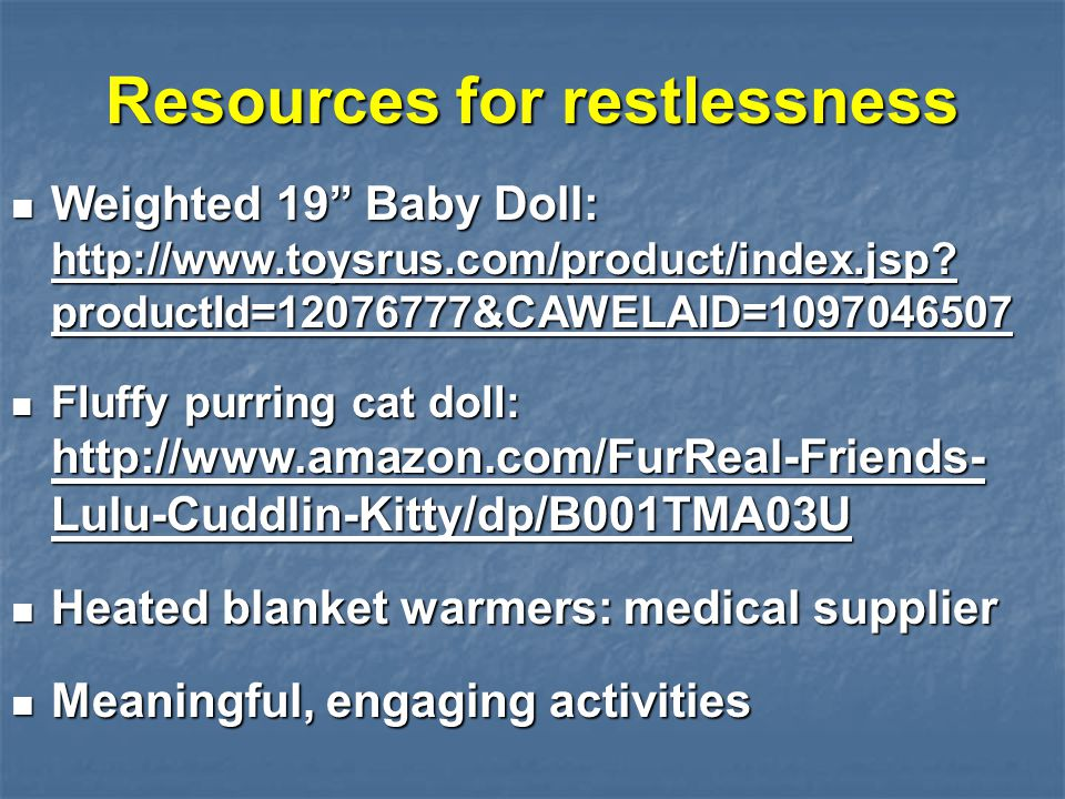 Resources for restlessness