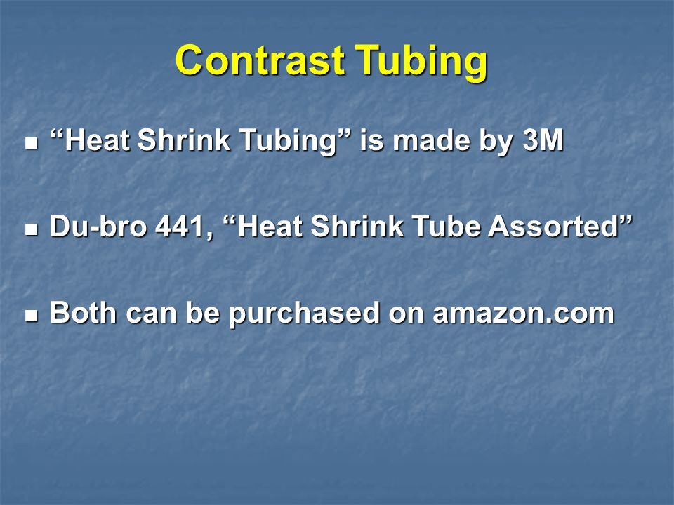Contrast Tubing Heat Shrink Tubing is made by 3M