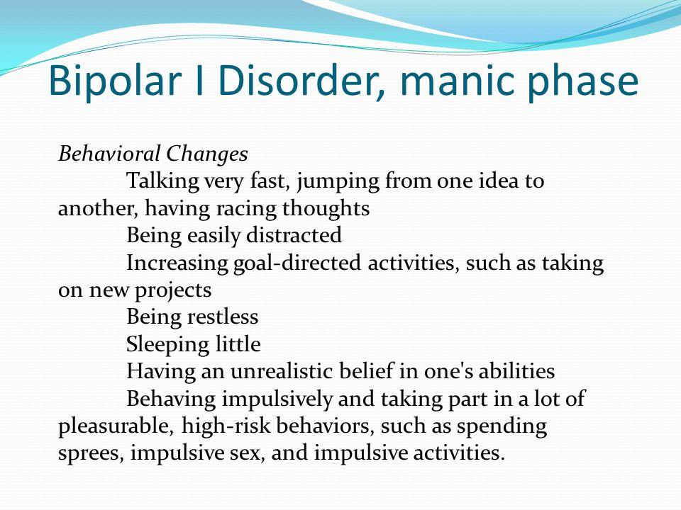 Bipolar I Disorder, manic phase