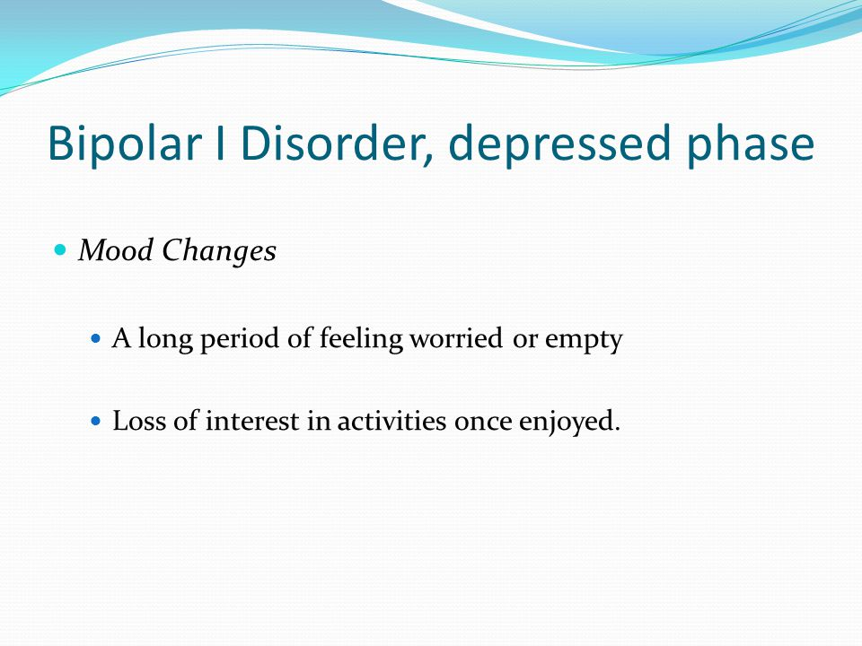 Bipolar I Disorder, depressed phase