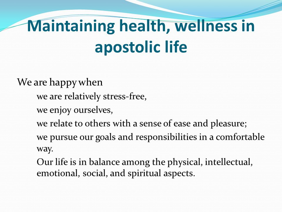 Maintaining health, wellness in apostolic life