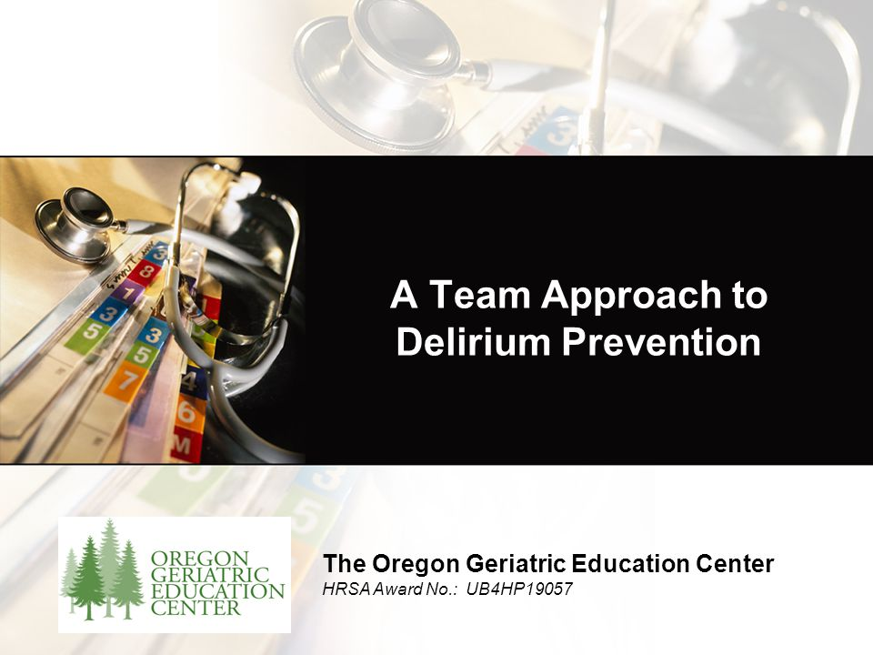 A Team Approach to Delirium Prevention