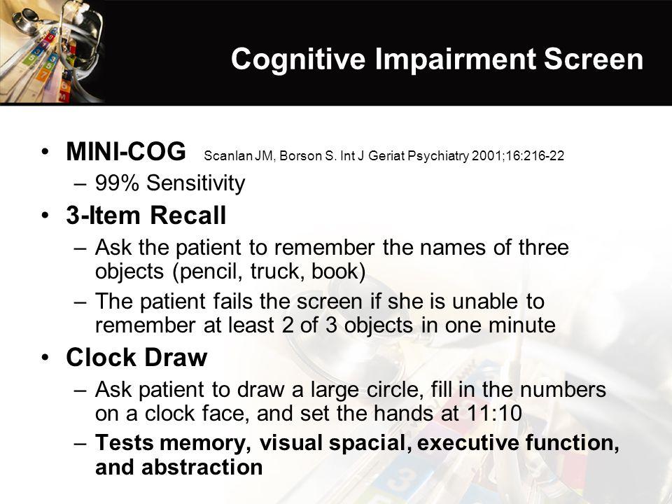 Cognitive Impairment Screen