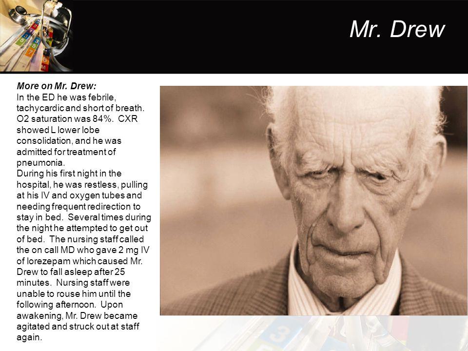 Mr. Drew More on Mr. Drew: