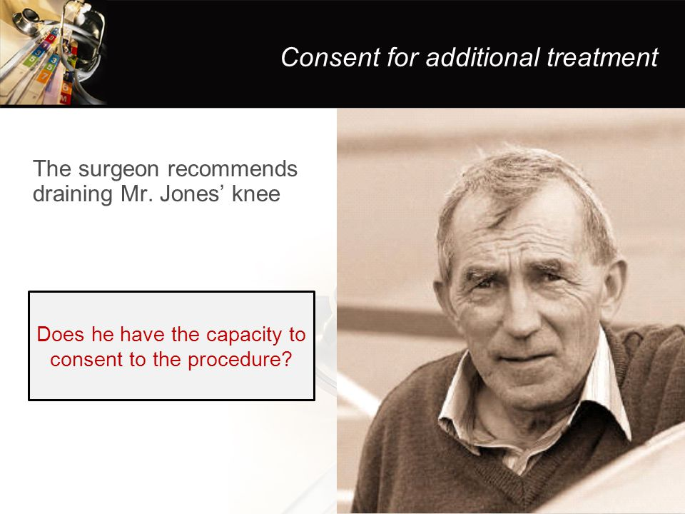 Consent for additional treatment