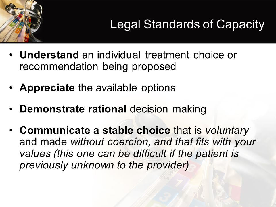 Legal Standards of Capacity