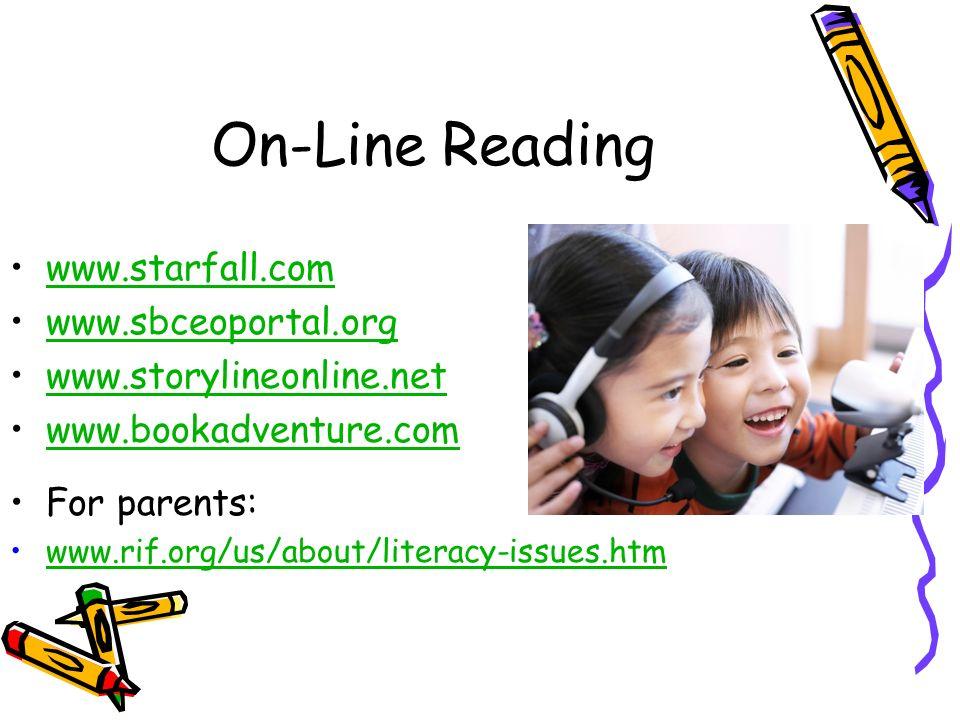 On-Line Reading www.starfall.com www.sbceoportal.org
