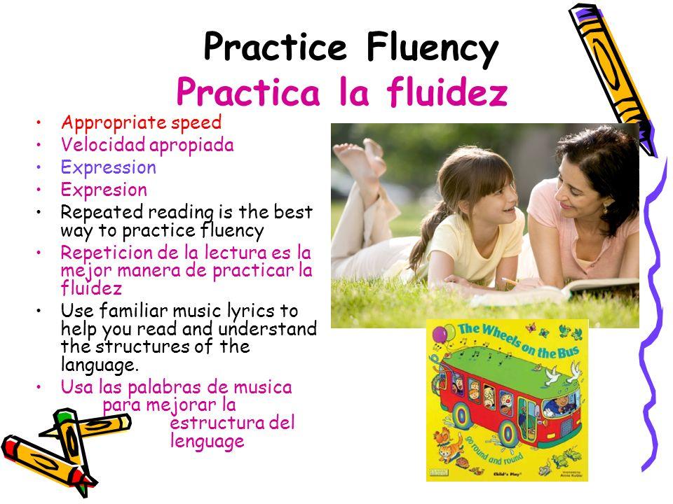 Practice Fluency Practica la fluidez