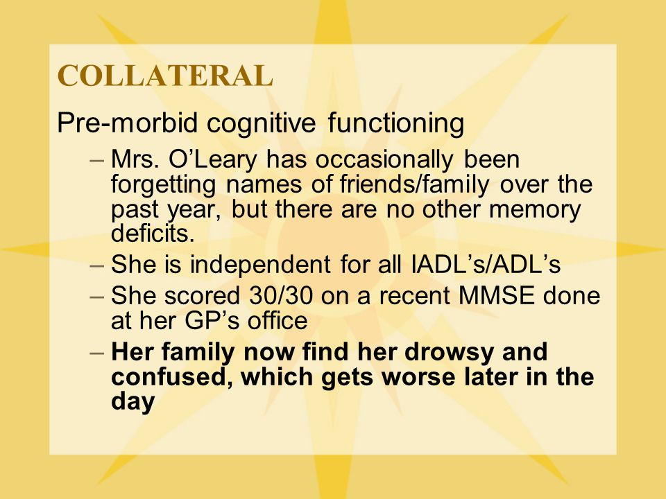 COLLATERAL Pre-morbid cognitive functioning