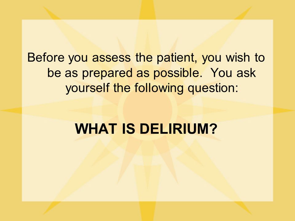 Delirium In the Elderly: CCSMH National Guidelines-Informed Interactive Case-Based Tutorial