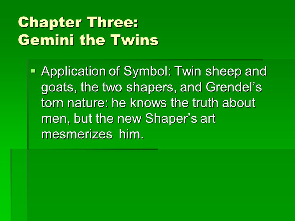 Chapter Three: Gemini the Twins