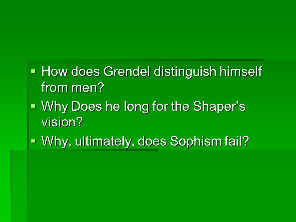 How does Grendel distinguish himself from men