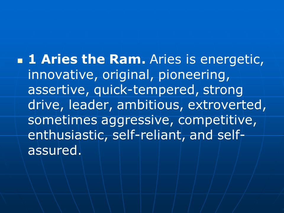 1 Aries the Ram.