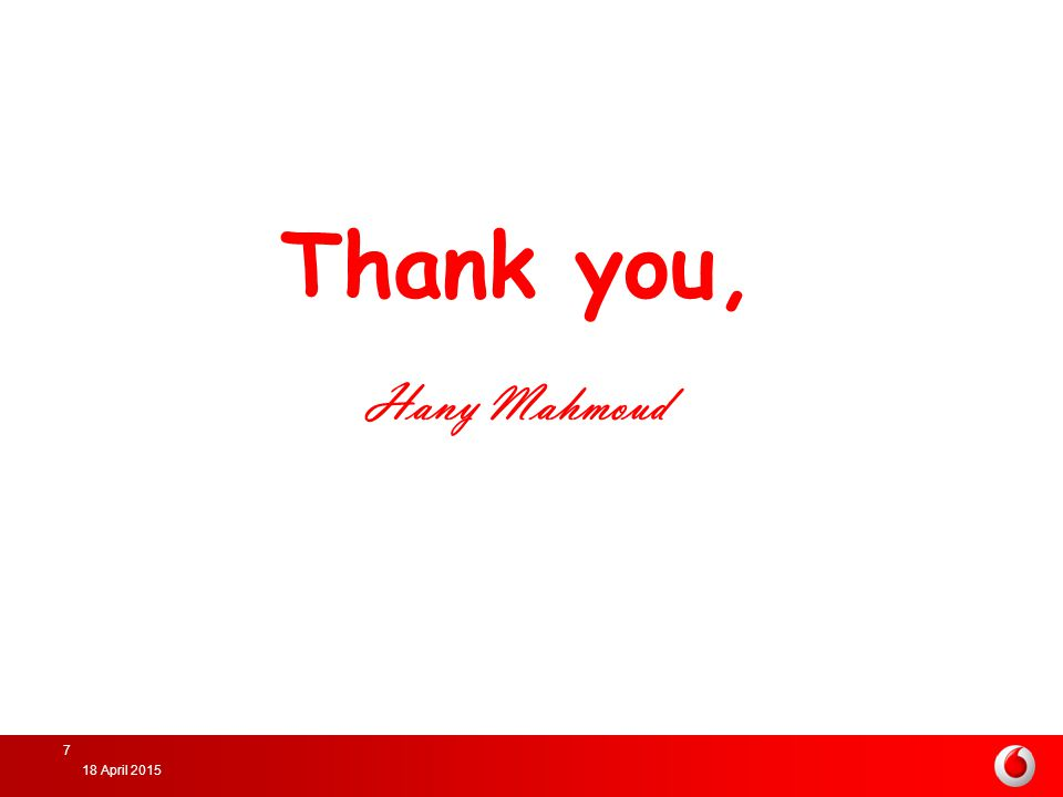 Thank you, Hany Mahmoud