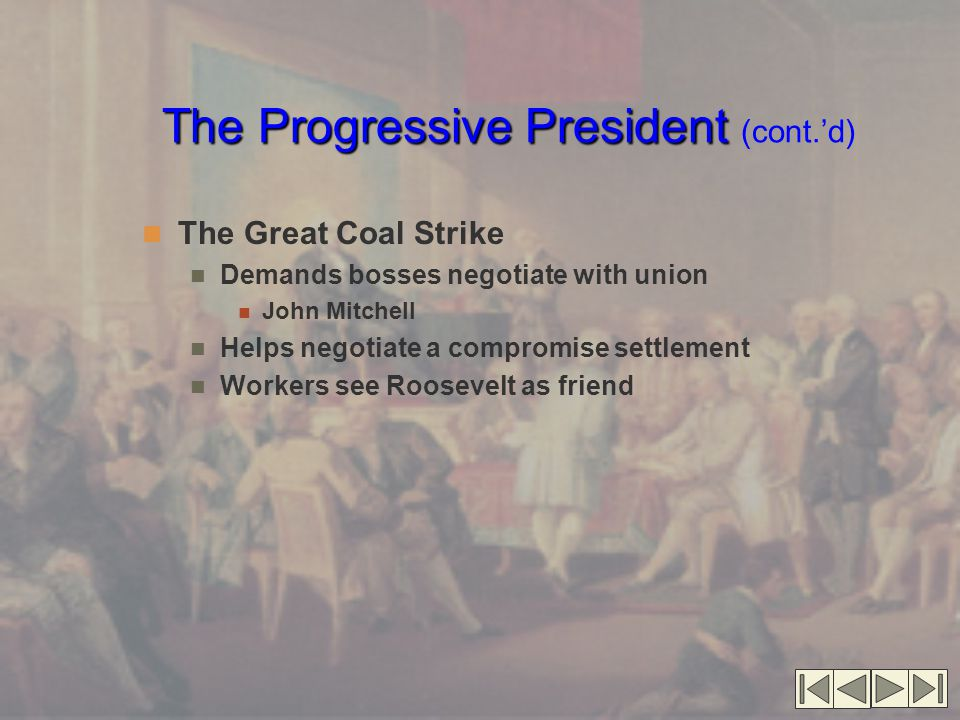 The Progressive President (cont.'d)