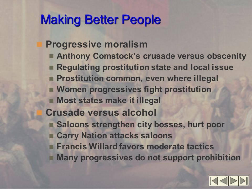 Making Better People Progressive moralism Crusade versus alcohol