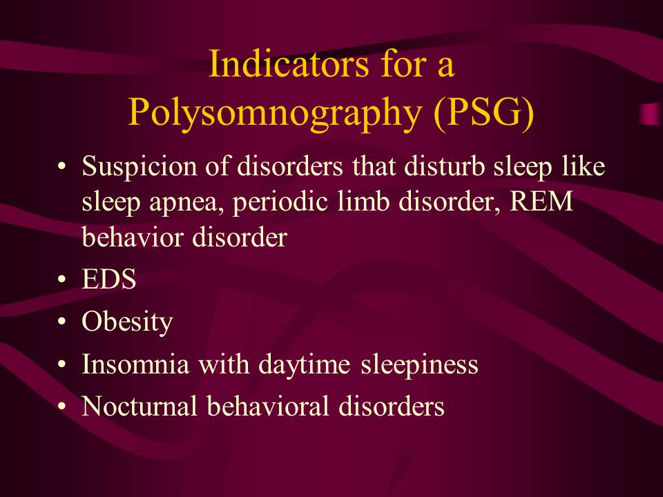 Indicators for a Polysomnography (PSG)