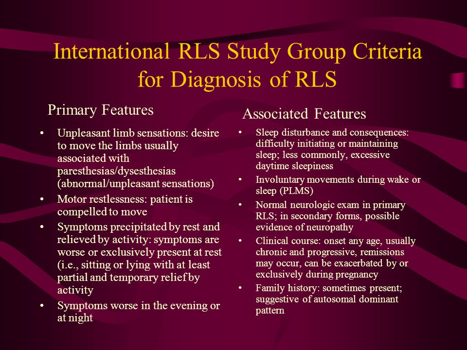 International RLS Study Group Criteria for Diagnosis of RLS