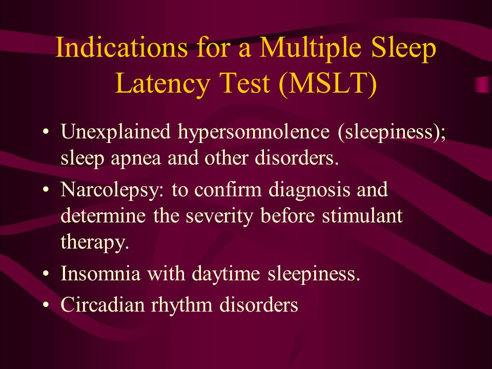 Indications for a Multiple Sleep Latency Test (MSLT)