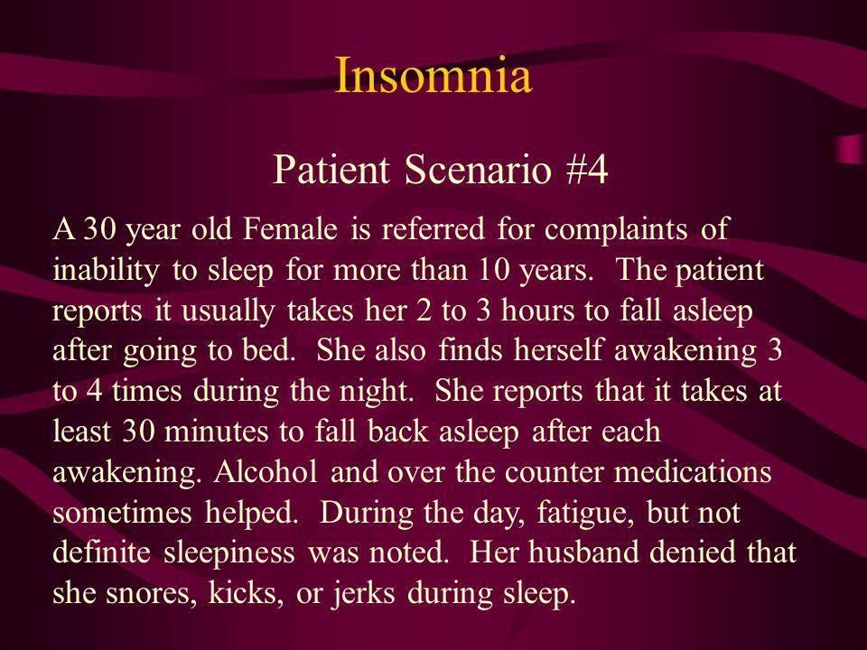 Insomnia Patient Scenario #4