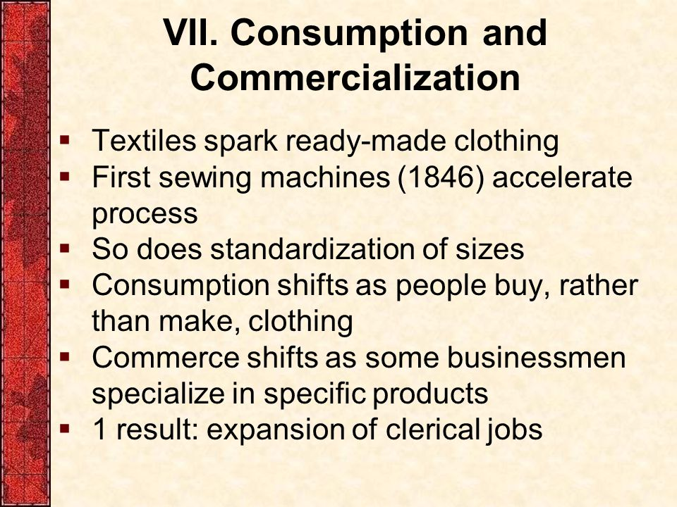 VII. Consumption and Commercialization