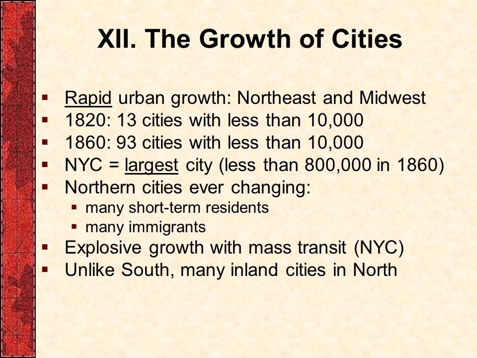 XII. The Growth of Cities