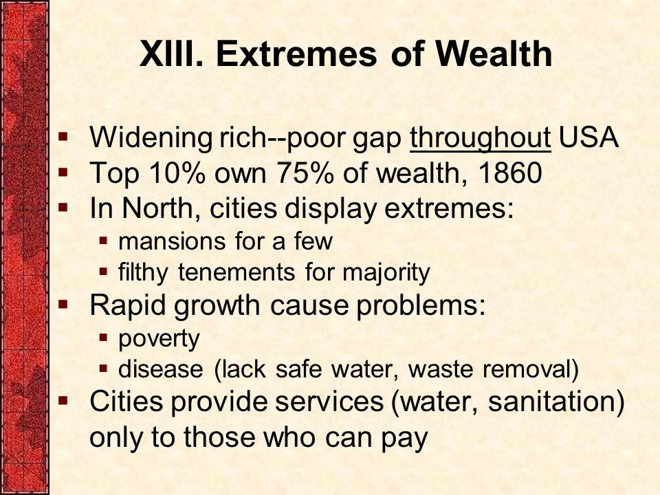 XIII. Extremes of Wealth