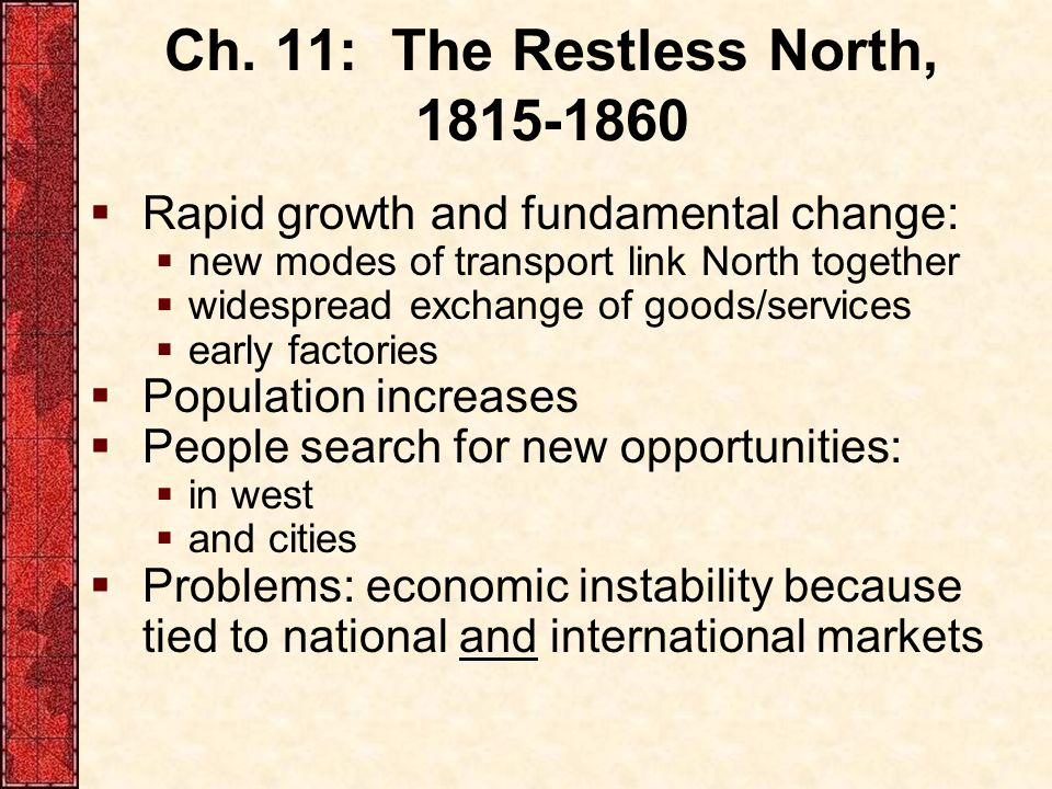 Ch. 11: The Restless North, 1815-1860