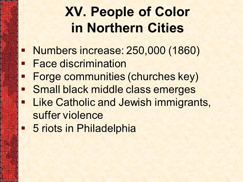 XV. People of Color in Northern Cities