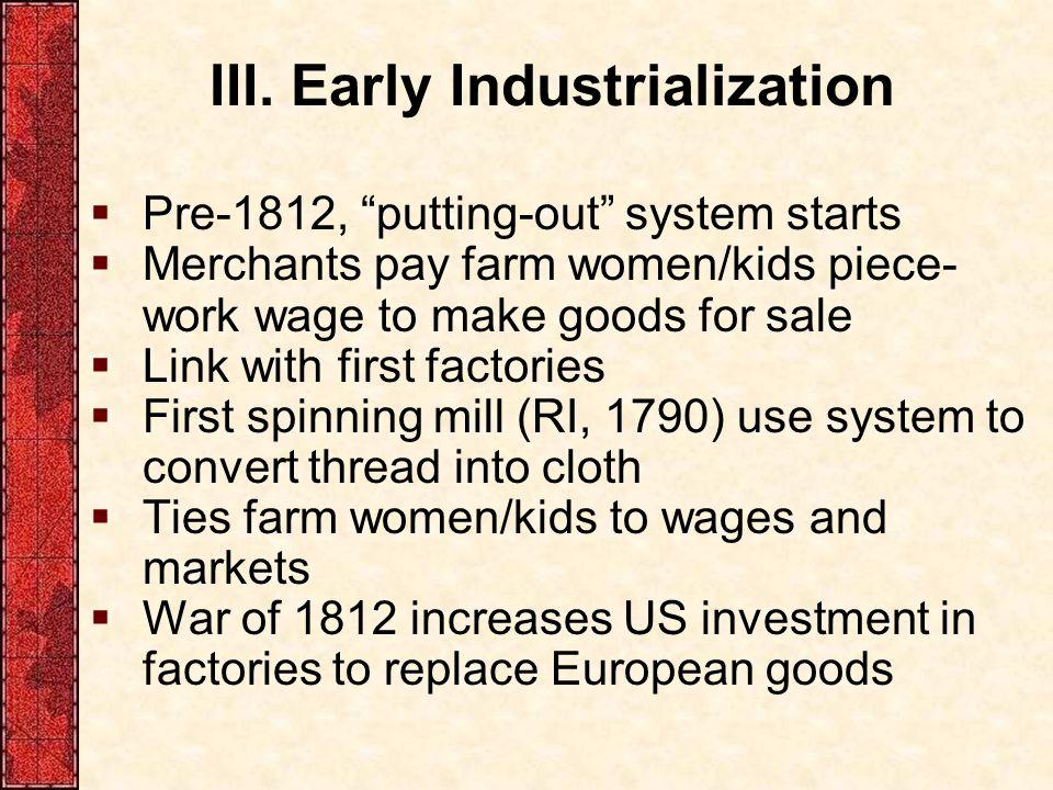 III. Early Industrialization