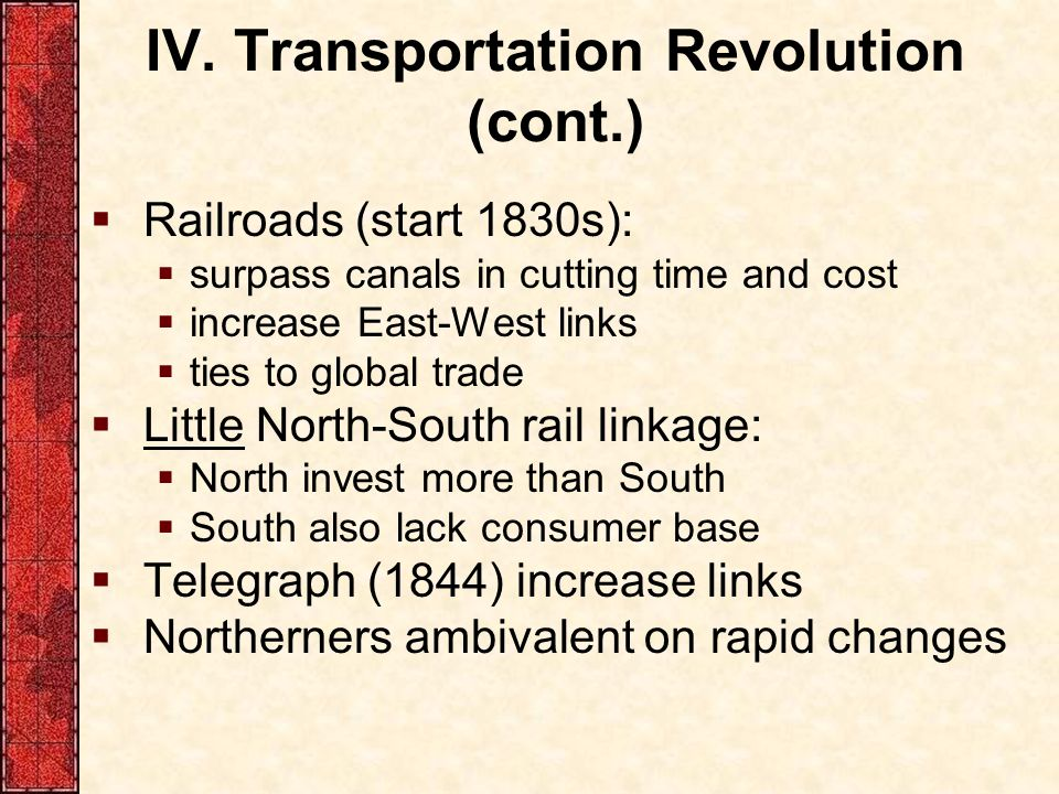 IV. Transportation Revolution (cont.)