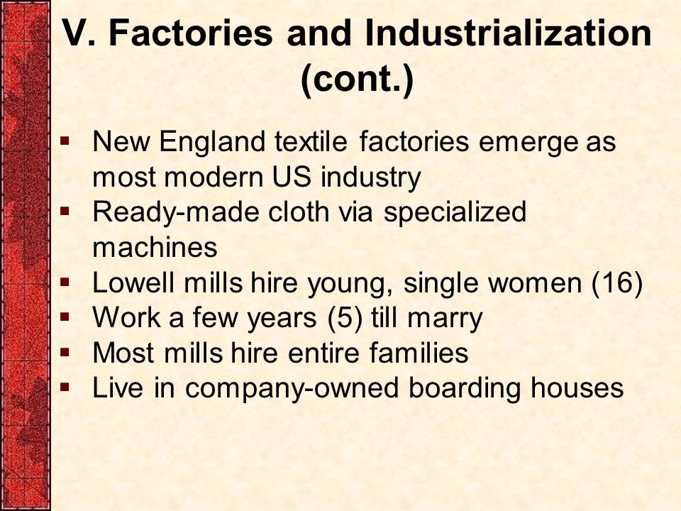 V. Factories and Industrialization (cont.)
