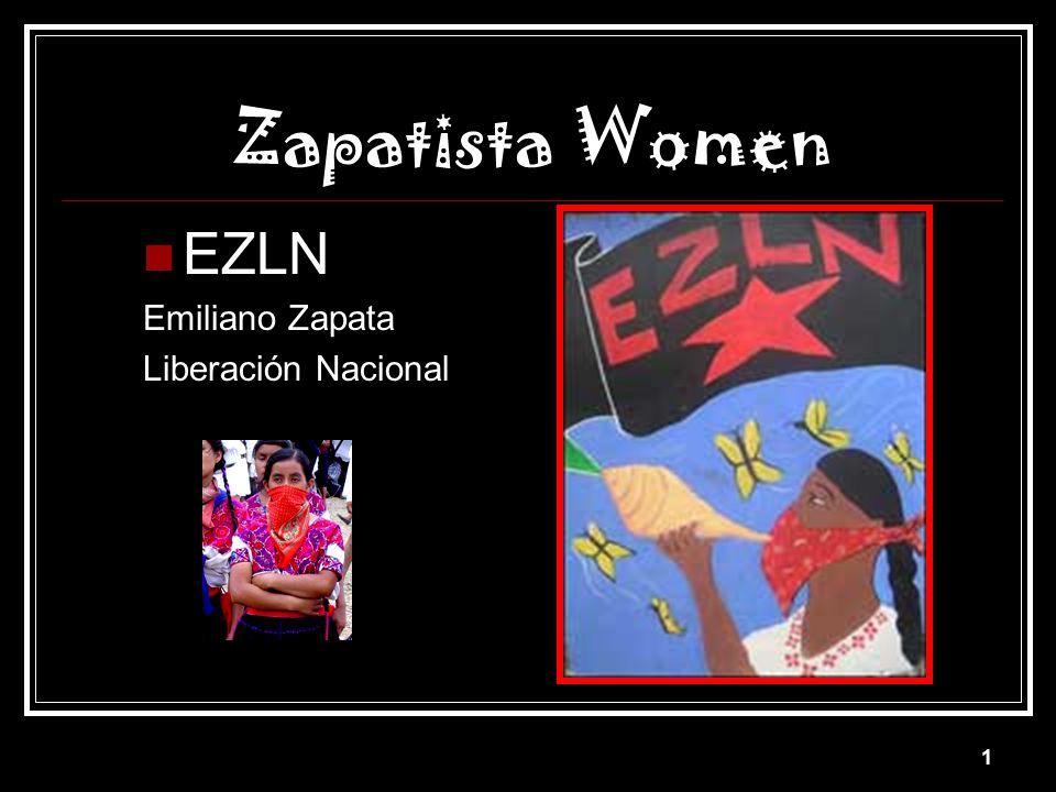 Zapatista Women EZLN Emiliano Zapata Liberación Nacional