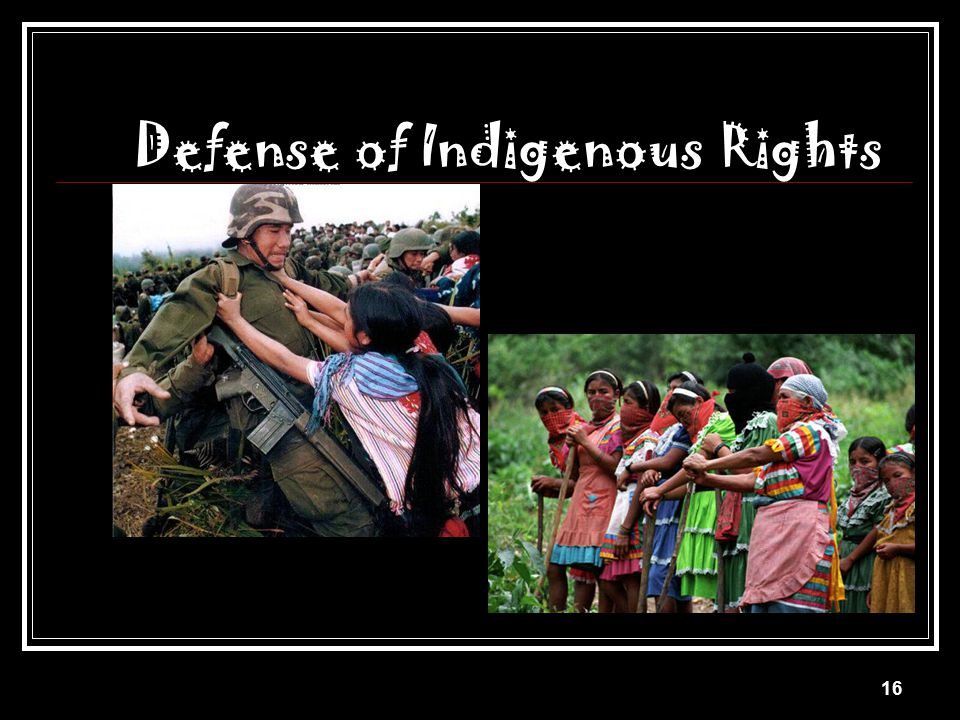 Defense of Indigenous Rights
