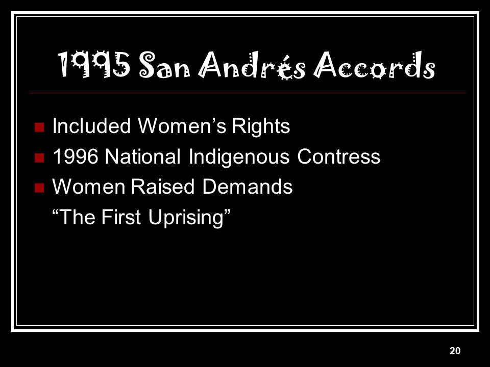 1995 San Andrés Accords Included Women's Rights