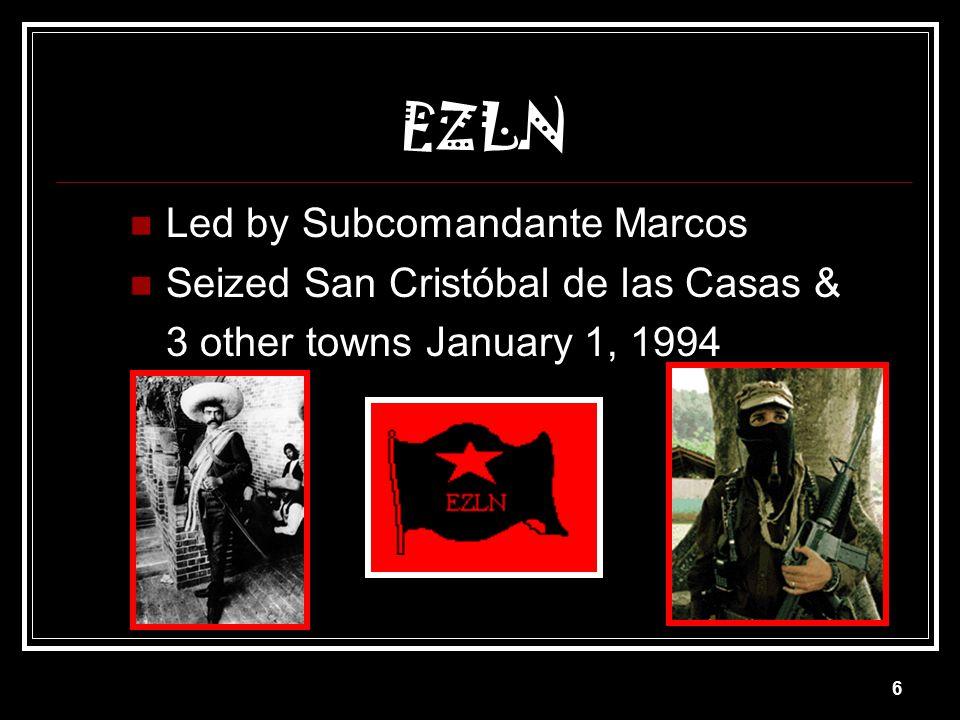 EZLN Led by Subcomandante Marcos Seized San Cristóbal de las Casas &