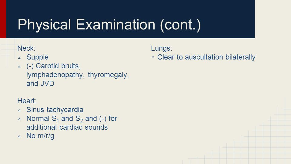 Physical Examination (cont.)