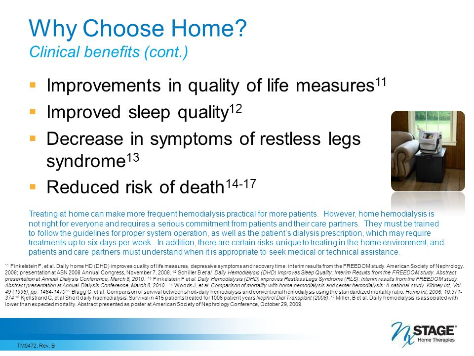 Why Choose Home Clinical benefits (cont.)