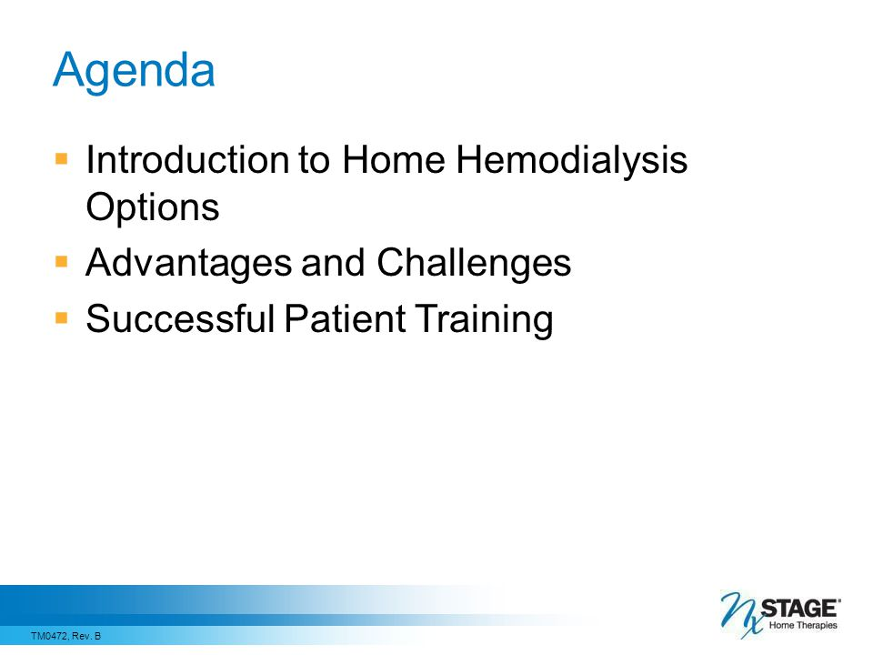 Agenda Introduction to Home Hemodialysis Options