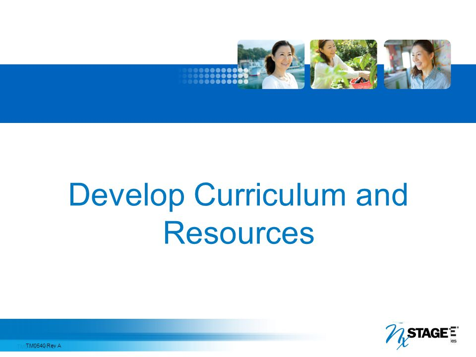 Develop Curriculum and Resources