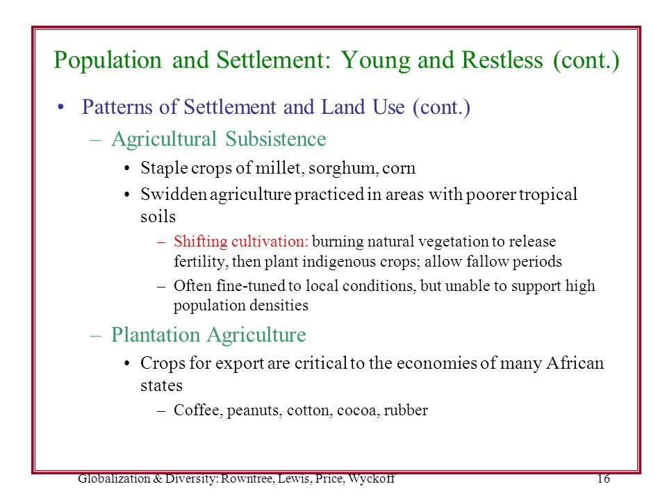 Population and Settlement: Young and Restless (cont.)