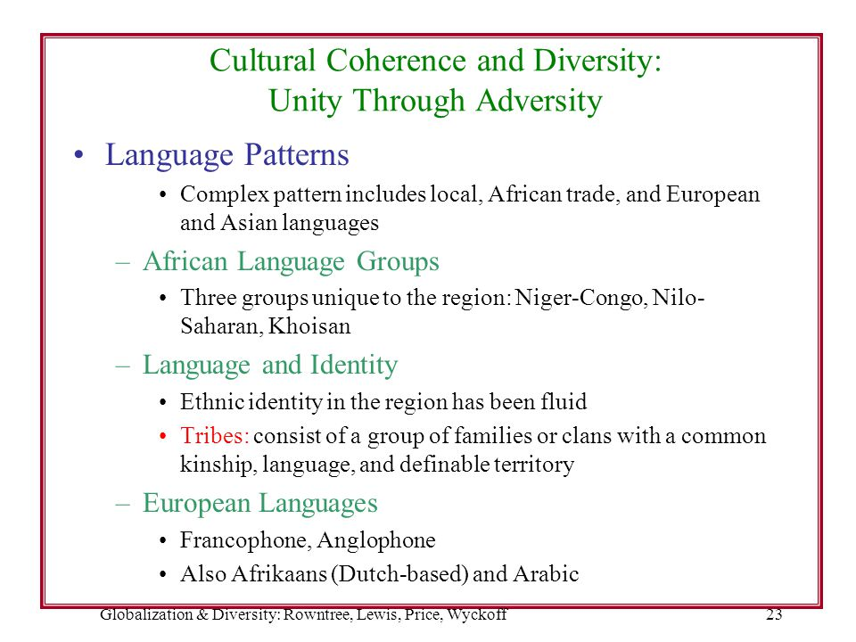 Cultural Coherence and Diversity: Unity Through Adversity