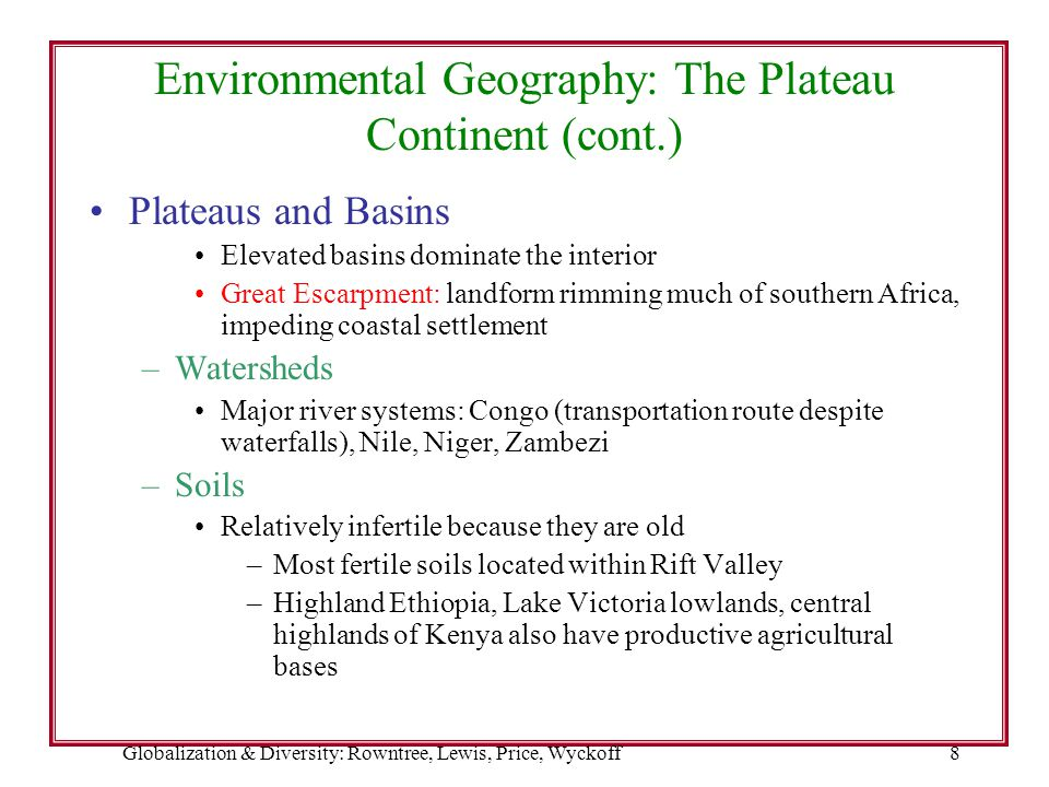 Environmental Geography: The Plateau Continent (cont.)