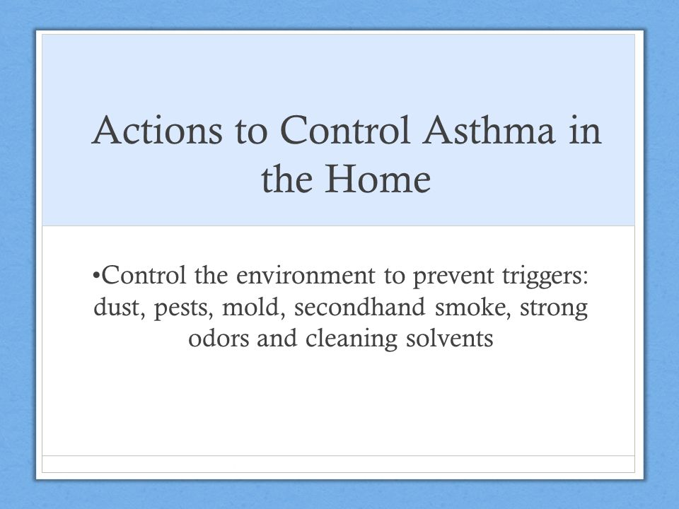 Actions to Control Asthma in the Home